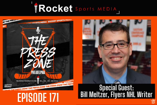 Flyers, Phantoms, Special Guest: Bill Meltzer | Press Zone Philly ep. 171